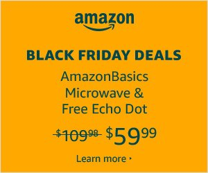 Black Friday Deal Amazon basics Microwave and free Echo Dot