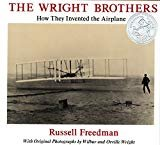 The Wright Brothers: How They Invented the AirplanePaperback– January 1, 1991  byRussell Freedman