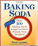 Baking Soda: Over 500 Fabulous, Fun, and Frugal Uses You've Probably Never Thought OfPaperback– November 25, 2003  byVicki Lansky