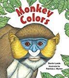 Monkey ColorsHardcover– July 1, 2012  byDarrin Lunde(Author),Patricia J. Wynne(Illustrator)