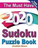 The Must Have 2020 Sudoku Puzzle Book: 366 daily sudoku puzzles for the 2020 leap year. 5 levels of difficulty (easy to hard)Paperback– September 29, 2019  byJonathan Bloom