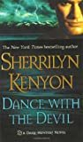 Dance With the Devil (Dark-Hunter Novels) Hardcover – September 4, 2012  by Sherrilyn Kenyon  (Author)
