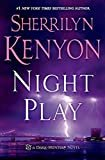 Night Play (Dark-Hunter Novels) Hardcover – September 30, 2014  by Sherrilyn Kenyon  (Author)