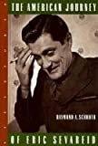 The American Journey of Eric SevareidHardcover – March 1, 1995  byRaymond Schroth(Author)