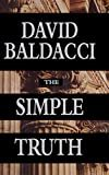 The Simple Truth Hardcover – November 1, 1998  by David Baldacci  (Author)