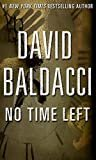 No Time Left (Kindle Single) Kindle Edition  by David Baldacci  (Author)