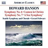 Howard Hanson: Symphony No. 6 / Lumen in Christo / Symphony No. 7 (A Sea Symphony)  Howard Hanson (Composer), Gerard Schwarz (Conductor),