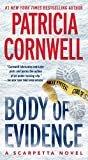Body of Evidence: Scarpetta 2 (Kay Scarpetta)Kindle Edition  byPatricia Cornwell(Author)