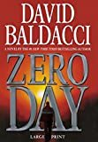 Zero Day Hardcover – Large Print, November 16, 2011  by David Baldacci  (Author)
