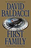 First Family (King & Maxwell Series Book 4) Kindle Edition  by David Baldacci  (Author)
