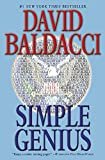 Simple Genius (King & Maxwell Series Book 3) Kindle Edition  by David Baldacci  (Author)