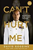 Can't Hurt Me: Master Your Mind and Defy the Odds - Clean EditionPaperback – March 10, 2020  byDavid Goggins(Author)