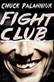 Fight Club: A Novel Kindle Edition  by Chuck Palahniuk  (Author)