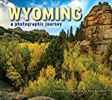 Wyoming A Photographic Journey Paperback – June 4, 2019  by Kyle Spradley (Author)