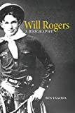 Will Rogers: A Biography Paperback – April 15, 2000  by Ben Yagoda  (Author)