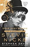 Gold Dust Woman: The Biography of Stevie Nicks Paperback – October 30, 2018  by Stephen Davis  (Author)