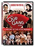 The Our Gang Story, A History of The Little Rascals  George Spanky McFarland (Actor), Carl Alfalfa Switzer (Actor), & 1 more
