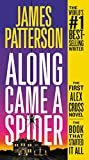 Along Came a Spider (Alex Cross Book 1) Kindle Edition  by James Patterson  (Author)
