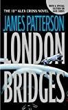London Bridges (Alex Cross Book 10)Kindle Edition  byJames Patterson(Author)