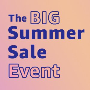 The BIG Summer Sale Event