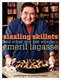 Sizzling Skillets and Other One-Pot Wonders (Emeril's) Kindle Edition  by Emeril Lagasse  (Author)