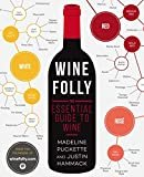 Wine Folly: The Essential Guide to Wine Kindle Edition  by Madeline Puckette  (Author)