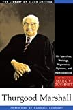 Thurgood Marshall: His Speeches, Writings, Arguments, Opinions, and Reminiscences (The Library of Black America series) Kindle Edition  by Mark V. Tushnet  (Editor), Randall Kennedy (Foreword)