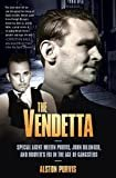 The Vendetta: Special Agent Melvin Purvis, John Dillinger, and Hoover's FBI in the Age of Gangsters Kindle Edition  by Alston Purvis (Author)