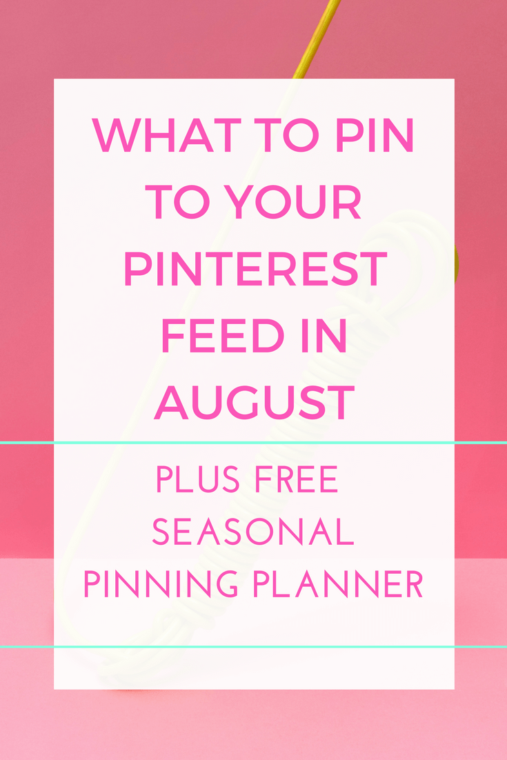 Want to stay ahead and pin before the trends really take off on Pinterest? Build your traffic, get more clicks and use Pinterest more effectively for your blog and business. Learn what to pin in August and download the free Seasonal Pinning Planner with what to pin each month for the whole year.