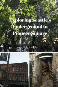 Exploring Seattle Underground of Pioneer Square