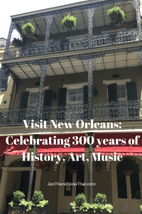 Visit New Orleans_ Celebrating 300 years of history