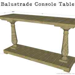 Making Your Own Sofa Table Beautiful Sets Images How To Build A Diy Balustrade Console