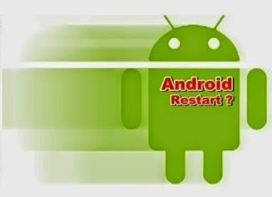 Cara Mengatasi Smartphone Android Restart Sendiri