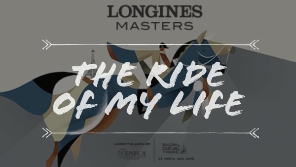 longines-paris-masters-the-ride-of-my-life-salon-du-cheval