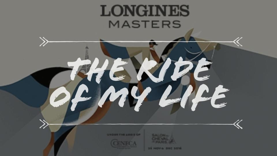 longines-paris-masters-the-ride-of-my-life-salon-du-cheval