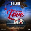 Malaiti _ Origaba Love ( Prod By Electric Hands ) Jerahyo Inc