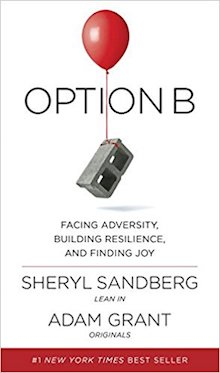 Option B by Sheryl Sandberg and Adam Grant details how to face advertisity and overcome challenges in your life.