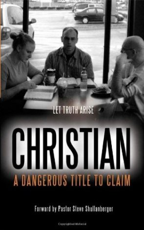 Christian: A Dangerous Title to Claim. Learn more: http://wp.me/p49Shk-MO