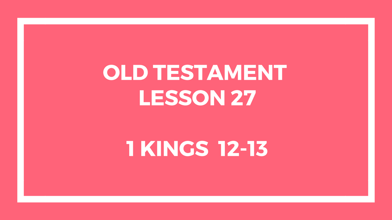 Old Testament Lesson 27