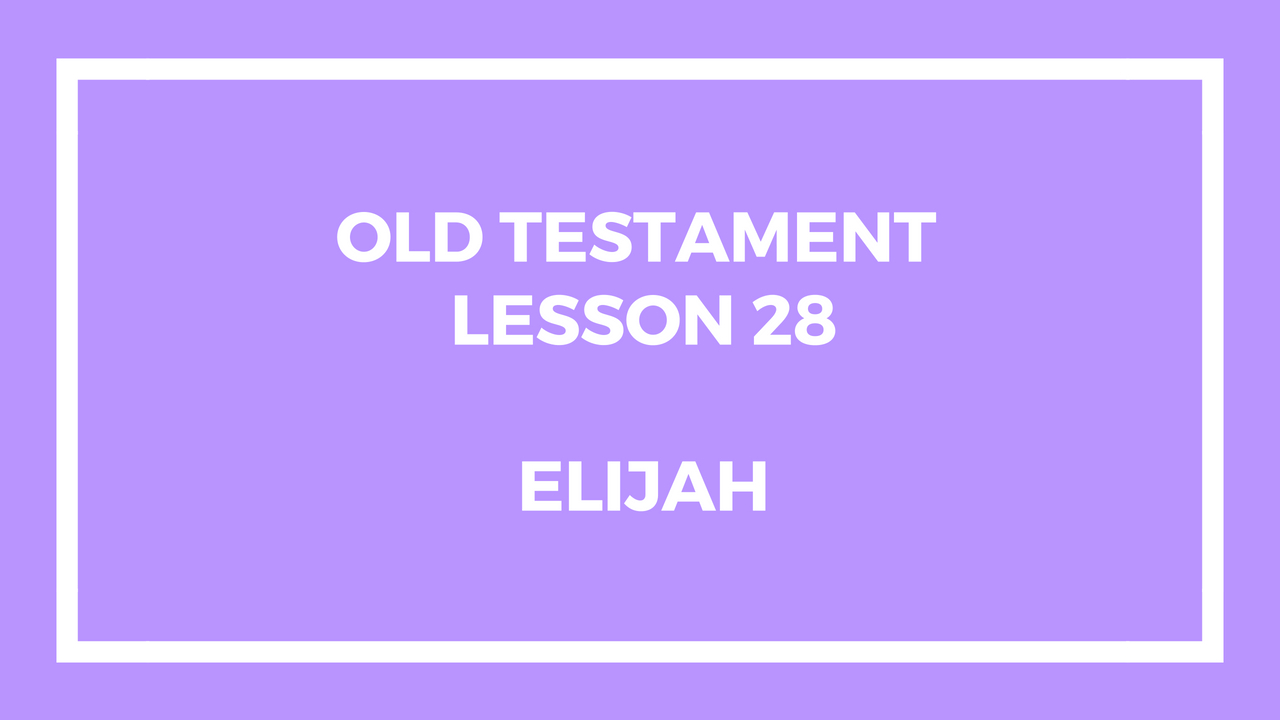 Old Testament Lesson 28