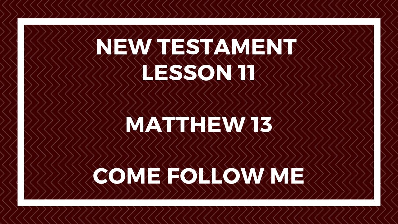 New Testament Lesson 11