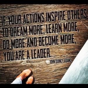 Leadership Quote - John Quincy Adams