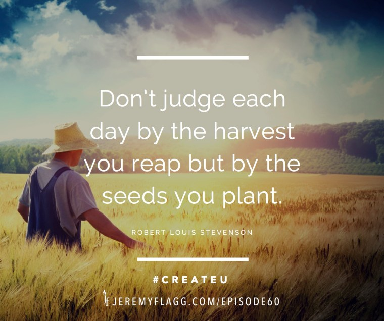 Seeds-you-plant-quote-Robert-Louis-Stevenson-FB