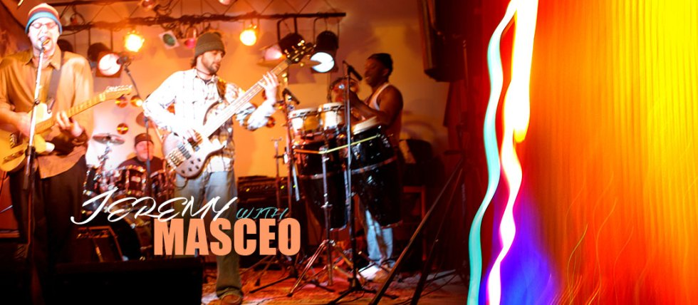 Jeremy with Masceo Band