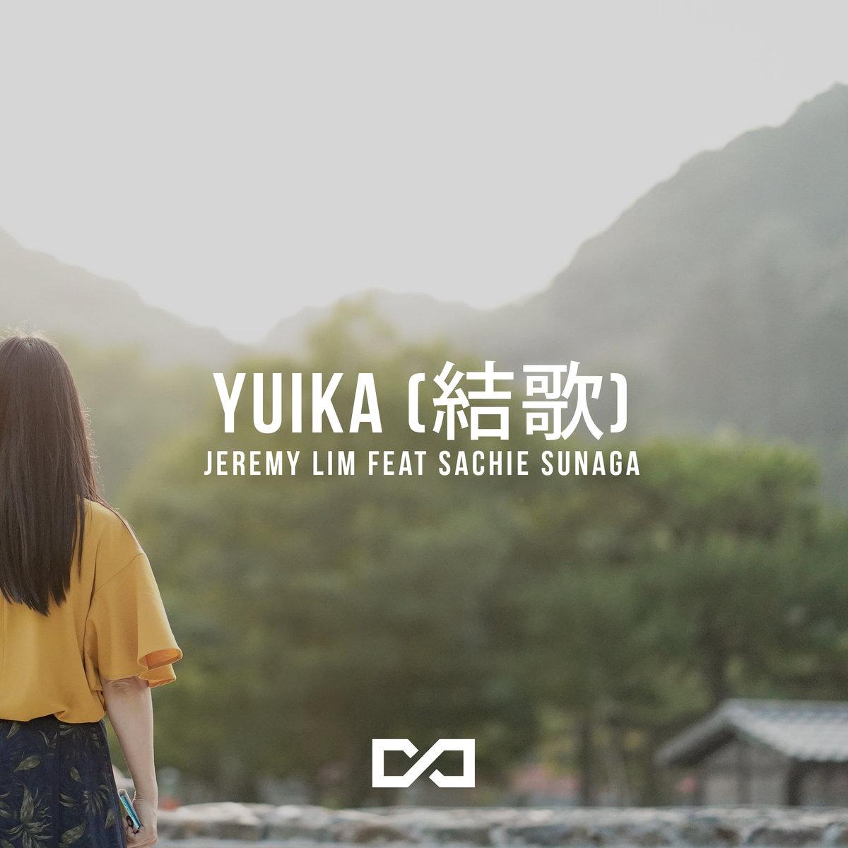 Yuika (feat Sachie Sunaga)