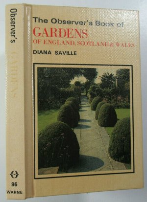 1982 The Observers Book of Gardens of England Scotland & Wales Diana Saville 1st Observer's Books