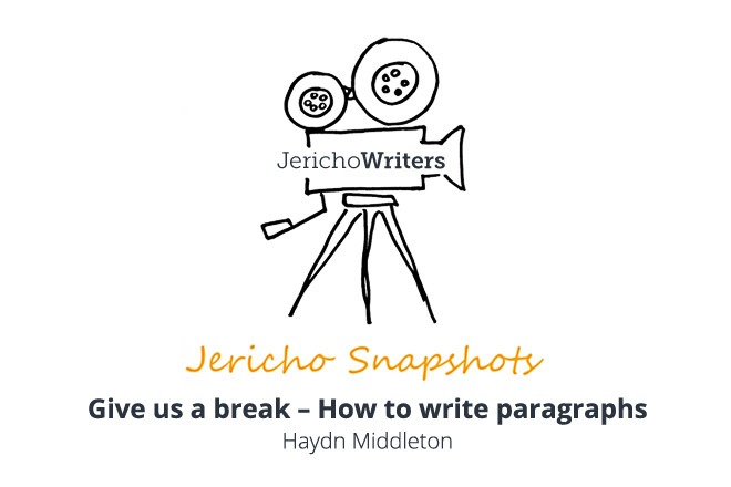Give us a break – How to write paragraphs - Haydn Middleton