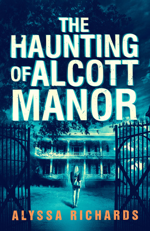 The Haunting of Alcott Manor Book Cover