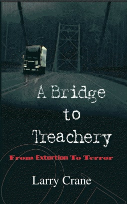 cover image of a bridge to treachery by larry crane