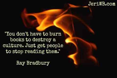 Banned books week Ray Bradbury Quote